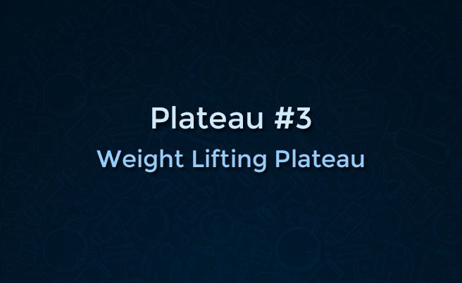Weight Lifting Plateau
